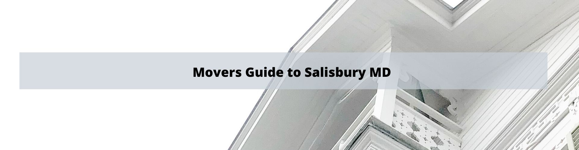 Salisbury MD Mover's Guide